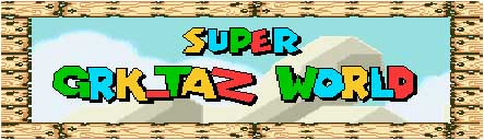 Super GRK_Taz World banner