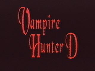 Vampire Hunter D.