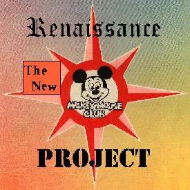 The New Mickey Mouse Club Renaissance Project