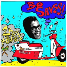 {Two Bo's Maniacs CD cover}