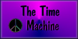 Click here for a ride in the Time Machine!